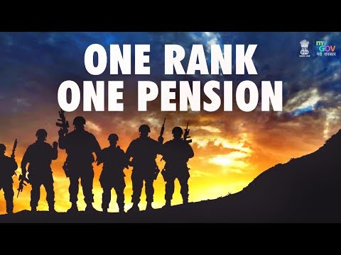 One Rank One Pension - Fulfilling the 40 Years Old Demand