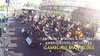 Download Lagu Anthony Strong The Jazz Ambassadors Orchestra - Gambling Man Blues MP3