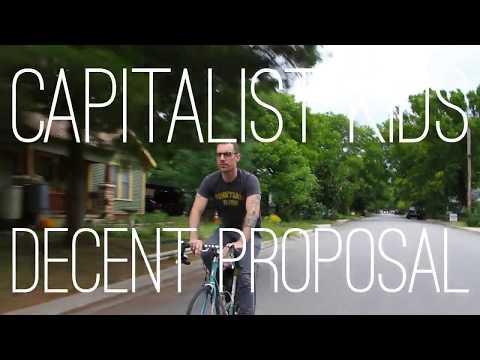 "The Capitalist Kids - ""Decent Proposal"" A BlankTV World Premiere!"