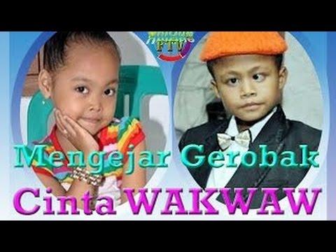 lagu gerobak cinta wakwaw ( new hits )