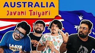 AUSTRALIA JAVANI TAIYARI | The Comedy Factory