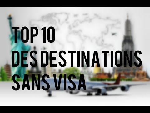 top 10 des destinations sans visa