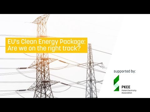 EU's Clean Energy Package: Are we on the right track?