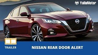 Nissan Rear Door Alert | YallaMotor.com