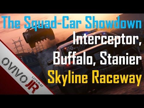 GTA V The Squad-Car Showdown - Skyline Raceway: Interceptor, Buffalo, Stanier feat. Broughy1322 [HD]
