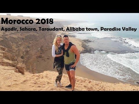 Morocco 2018.January (Agadir, Taroudant, Sahara desert, Alibaba, Paradise Valley)