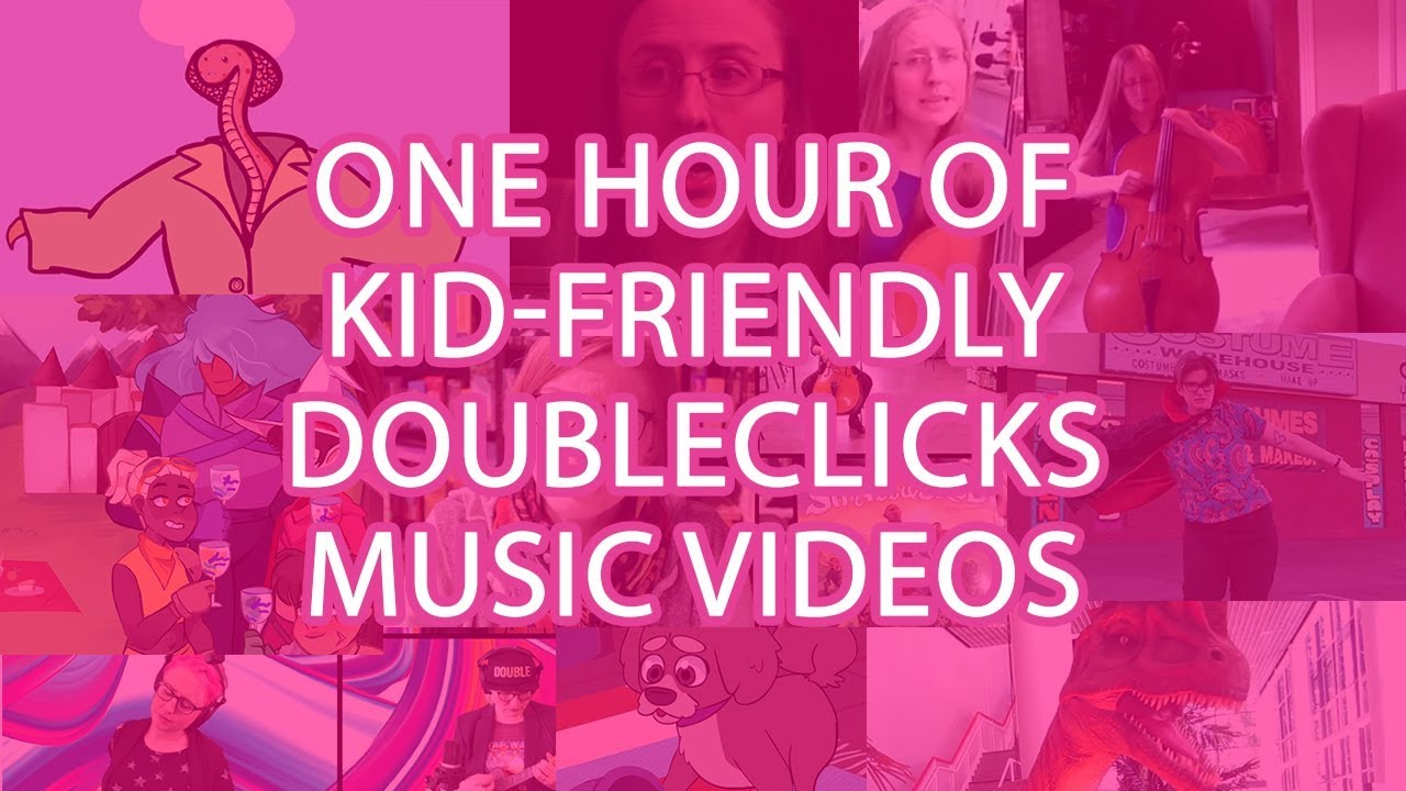 One Hour Of Doubleclicks Music Vids For All Ages Youtube