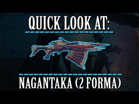 Warframe - Quick Look At: Nagantaka (2 Forma) thumbnail