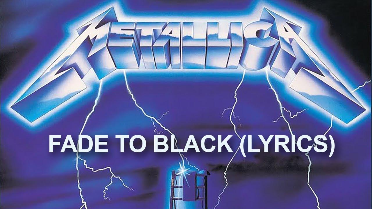 Download Metallica - Fade to Black (Lyrics)
