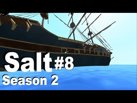 Salt Season 2 #8: Update 1.6.1 New Ship Models!
