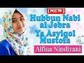 Sholawat Termerdu selebgram Cantik Alfina Nindiyani  - Ya Ashiqal Musthafa - Hubbun Nabi Al Jebra