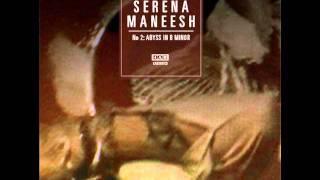 Serena Maneesh - Ayisha Abyss