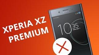 5 motivos para você NÃO comprar o Xperia XZ Premium