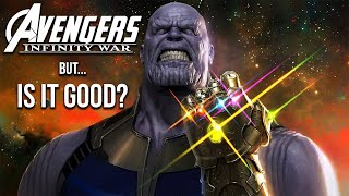 AVENGERS: INFINITY WAR - Is It The Best Comic Book Movie?