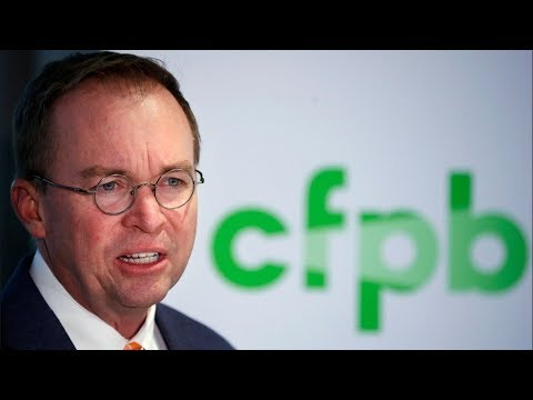 Mulvaney Requests Zero Funding For The Consumer Financial Protection Bureau | Los Angeles Times