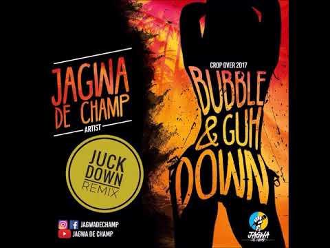 Jagwa De Champ - Bubble and Guh Down - DJ Ky Juckdown Remix (Malay Way Riddim)