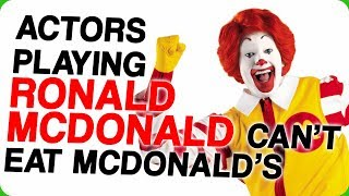 Actors Playing Ronald McDonald Can't Eat McDonald's Food