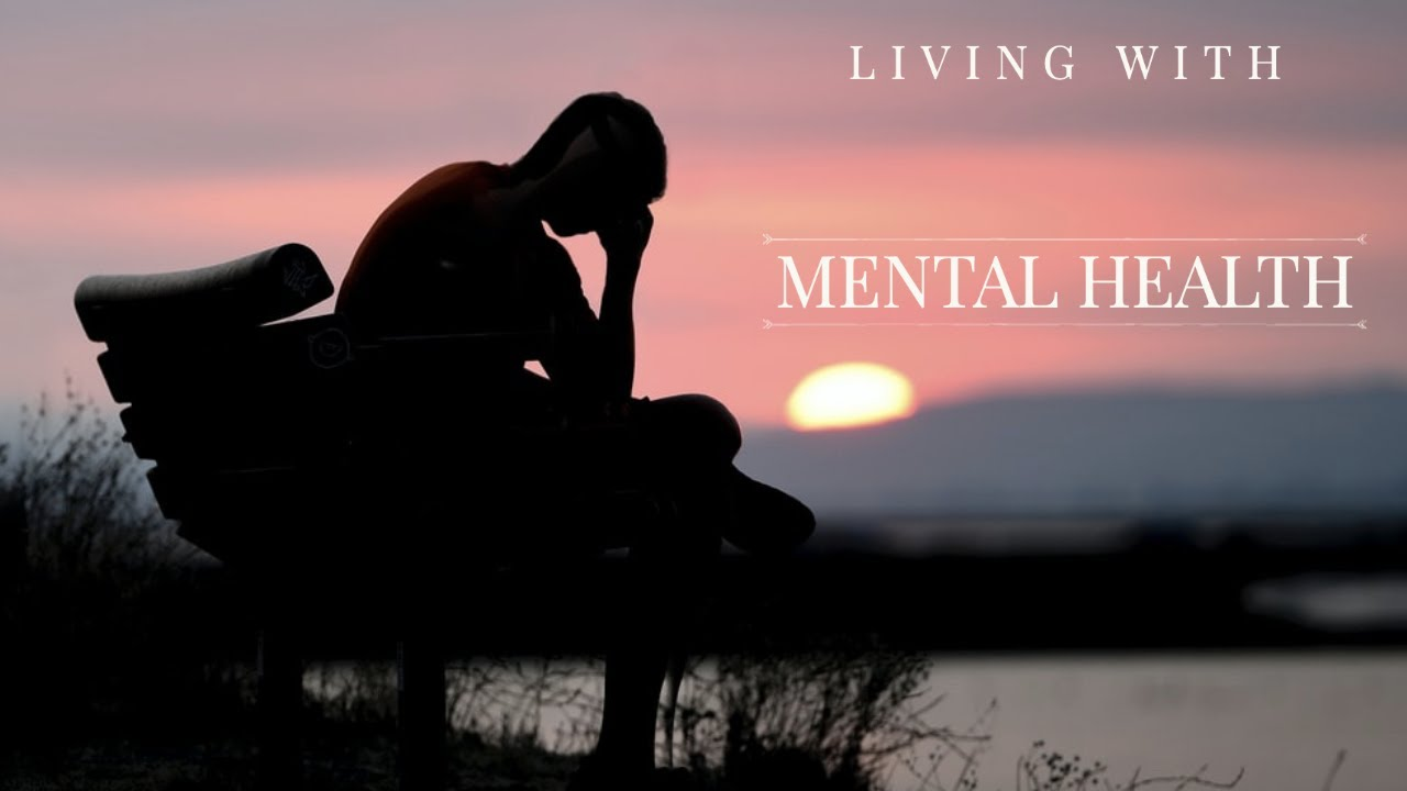Living With Mental Health