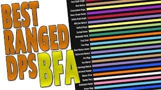 BfA BEST RANGED DPS CLASS | Uldir Raid & Mythic+ Top Spec Discussion | WoW 8.0.1 Battle for Azeroth