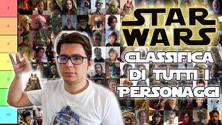 Classifico TUTTI i personaggi di STAR WARS
