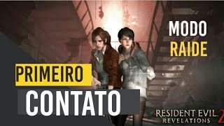 Resident Evil Revelations 2 PS4- Primeiro Contato! Modo Raide! Zumbis e bala #Resident #Evil #Capcom
