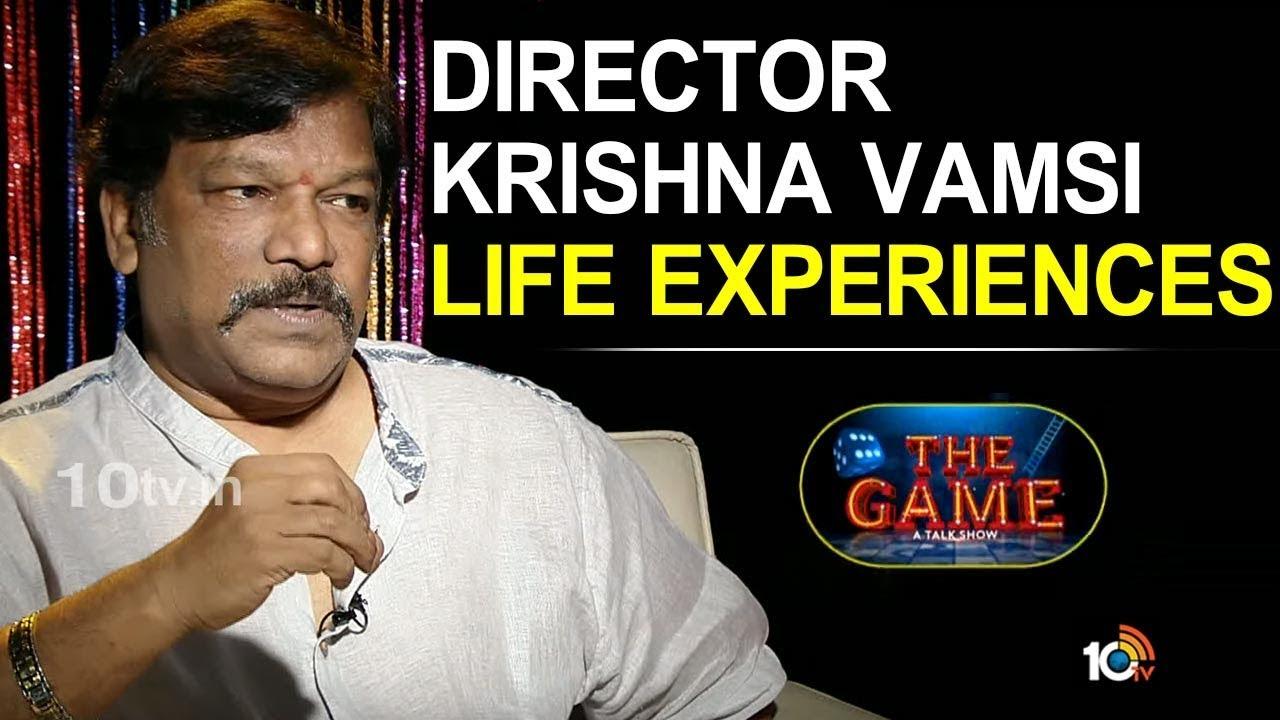 Director Krishna Vamsi Life Experiences