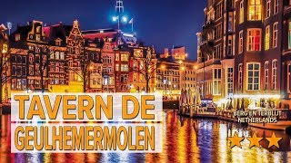 Tavern de Geulhemermolen hotel review | Hotels in Berg en Terblijt | Netherlands Hotels