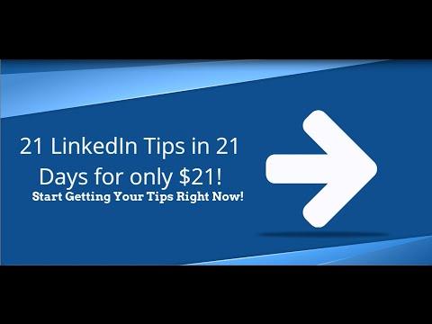 21 LinkedIn Tips in 21 Days