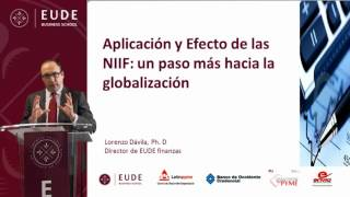 Conferencia  Aplicación y efecto de las NIIF en las PYME,Application and effect of IFRS for SMEs