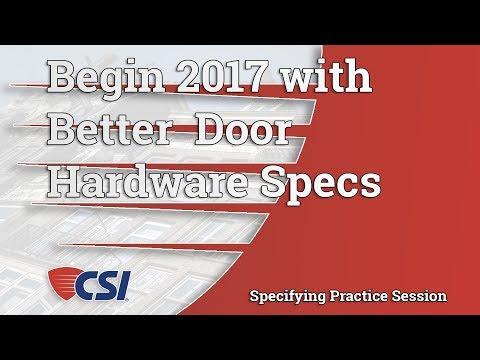 Begin 2017 with better Door Hardware Specs