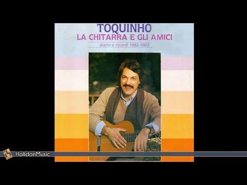 Toquinho - Toquinho, la chitarra e gli amici (full album) | Latin Bossa Music