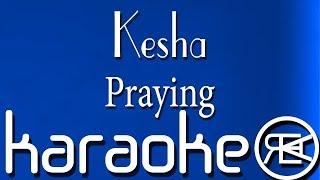 Kesha - Praying | Karaoke Lyrics