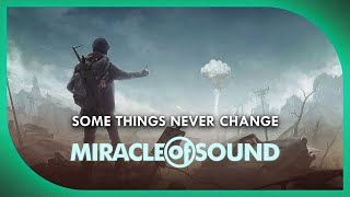 FALLOUT 4 SONG - Some Things Never Change By Miracle Of Sound (Atmospheric Music)