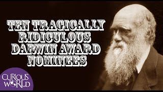 10 Tragically Ridiculous Darwin Award Nominees