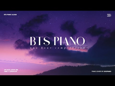 The Best of BTS | 1 Hour Piano Collection - Поисковик музыки mp3real.ru