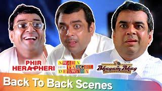 Best of Hindi Comedy Scenes   Back To Back Comedy Paresh Rawal - Phir Hera Pheri - Bhagam Bhag