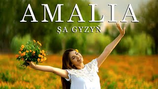 Amalia - Sha Gyzyn (Official Music Video)