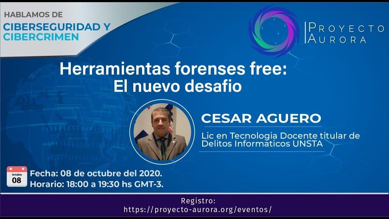 """Ciberseguridad & Cibercrimen: """"Herramientas forenses free: El nuevo desafío"""""""