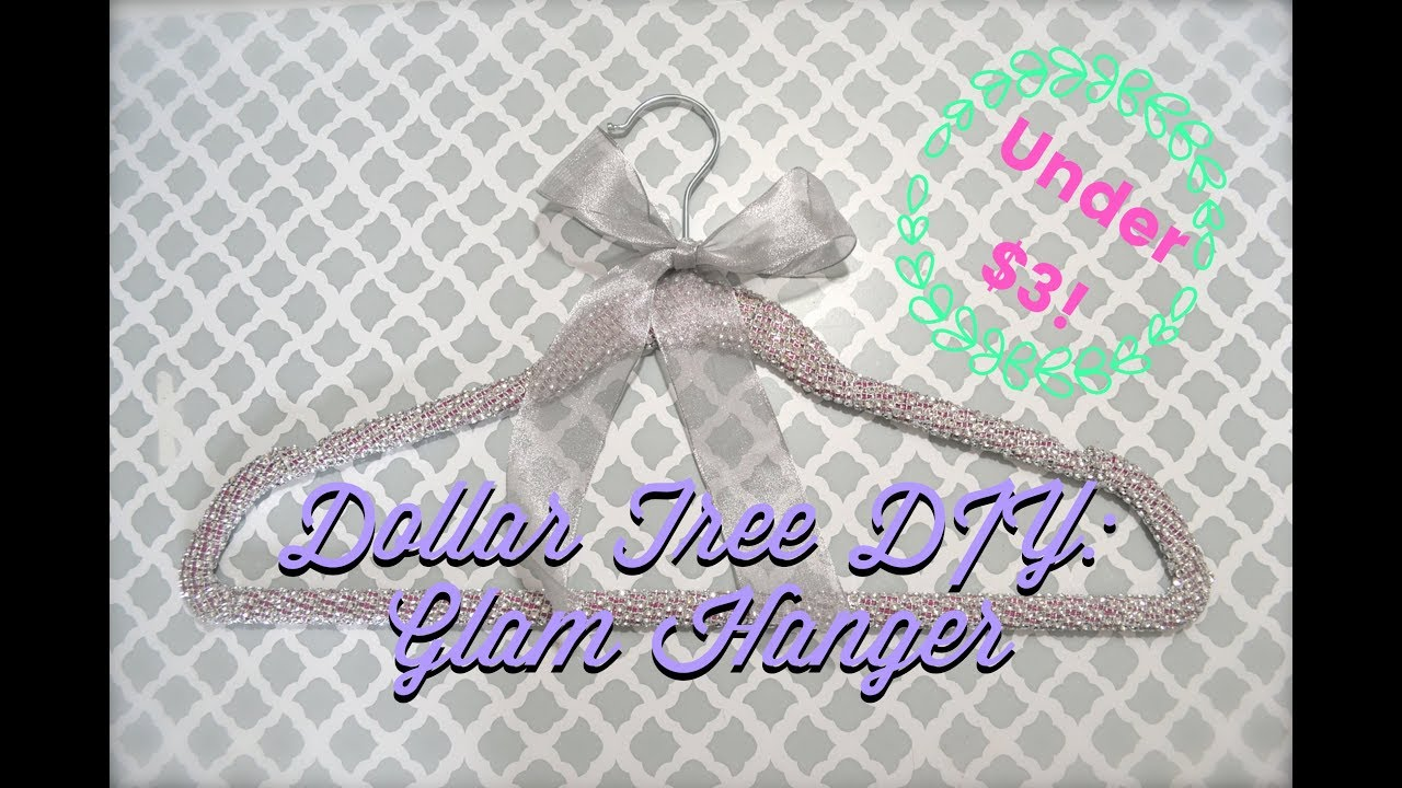 DOLLAR TREE DIY GLAM HANGER FOR UNDER $3! CUTE DECOR - YouTube