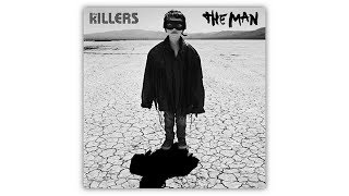 """The Killers """"The Man"""" [2017]"""