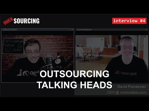 #4 - Interview with David Poindexter on Outsourcing in General - #OuchSourcing Podcast