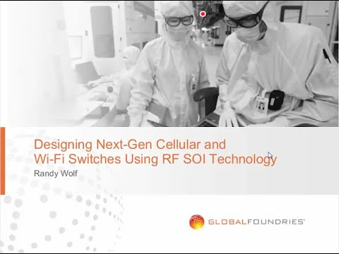 Webinar: Designing Next-Gen Cellular and Wi-Fi Switches Using RF SOI Technology