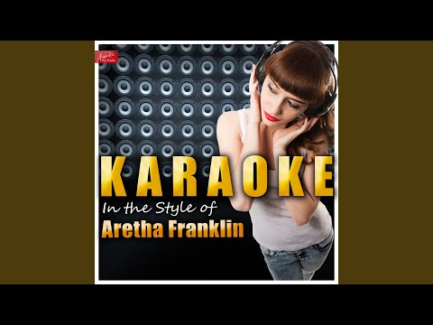 I Say A Little Prayer (In The Style Of Aretha Franklin) (Karaoke Version)