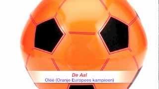 De Aal - Oléé (Oranje Europees kampioen)