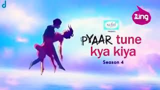 Pyar tune kya kiya//season 4// episode 1 // full hd