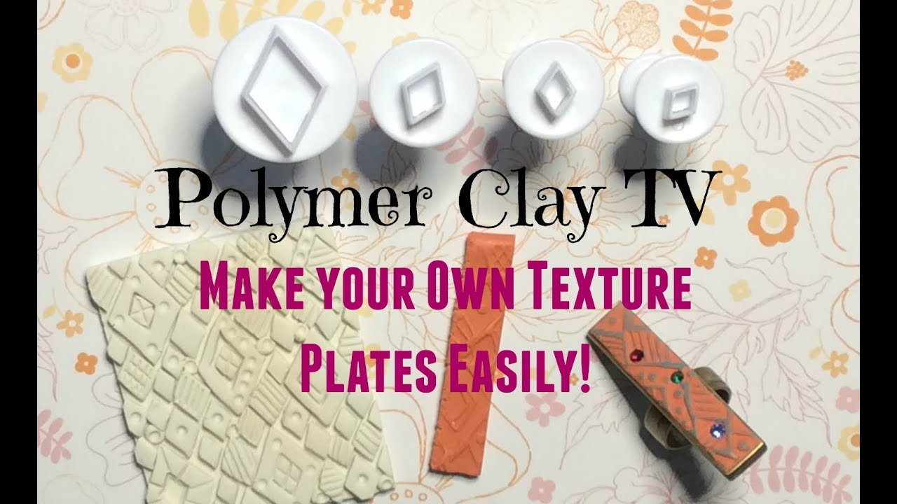 how to create your own patterned texture plate for polymer clay