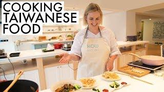 Taiwanese Food: Cooking in Foodie Heaven