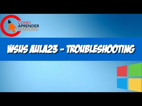 🔴 WSUS AULA23 - Troubleshooting