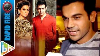Rajkummar Rao's SUPERB Rapid Fire On Aamir Khan | Nargis Fakhri | Kangana Ranaut