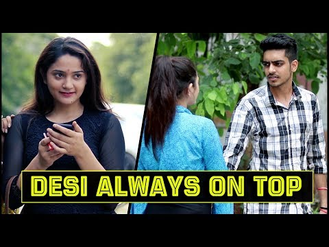 DESI ALWAYS ON TOP || Rachit Rojha
